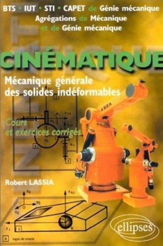 Cinématique : Problèmes corrigés et rappels de cours