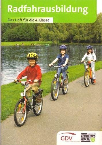 Radfahrausbildung: Das Heft für die 4. Klasse