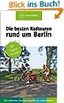 Die besten Radtouren rund um Berlin:...