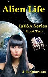 Alien Life (IaESA Book 2)