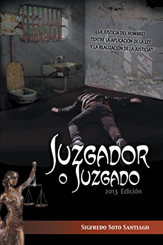Juzgador O Juzgado por Sigfredo Soto Santiago