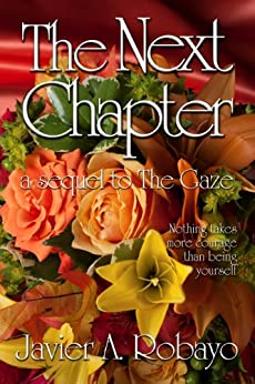 The Next Chapter (The Gaze Book 2) by [Robayo, Javier A.]