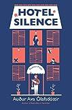 Hotel Silence (English Edition)
