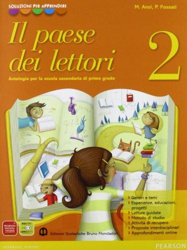 Il Paese Dei Lettori - Antologia per la scuola secondaria di primo grado + Letteratura Italiana dalle origini all'Ottocento: 2