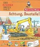 Der Kinder Brockhaus - Mein erstes Wissen Achtung, Baustelle!