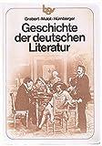 Geschichte der deutschen Literatur - Grabert Willy Arno Mulot und Helmuth Nürnberger