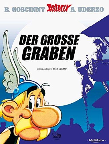 (Asterix 25: Der große Graben)
