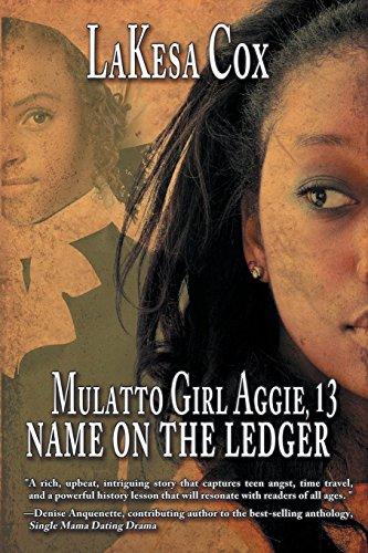 Mulatto Girl Aggie, 13: Name on the Ledger (Mädchen Aggie)