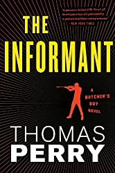The Informant (Butcher's Boy Novel) Perry, Thomas ( Author ) May-01-2012 Paperback