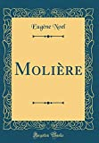 Molière (Classic Reprint) - Forgotten Books - 26/11/2018