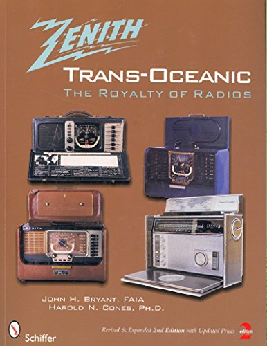 Trans-oceanic Radio ([(The Zenith Trans-Oceanic : The Royalty of Radios)] [By (author) John H. Bryant ] published on (July, 2008))