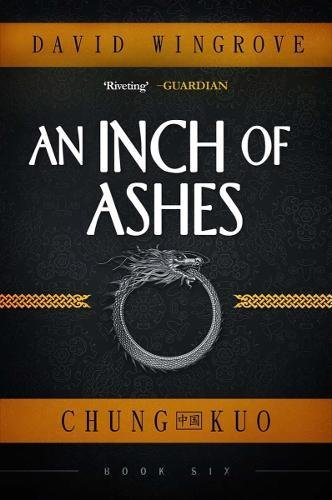 an-inch-of-ashes-chung-kuo-book-6