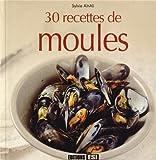 Telecharger Livres 30 recettes de moules (PDF,EPUB,MOBI) gratuits en Francaise