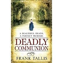 Deadly Communion: (Liebermann Papers 5) by Frank Tallis (2010-08-05)