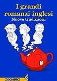 I grandi romanzi inglesi: Nuove traduzioni