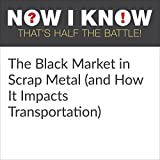 At a few hundred dollars a ton, scrap metal is decently valuable - and it's most certainly a good source of extra revenue for those who run body shops, construction sites, junkyards and the like. And if you're a thief, it's also a pretty good thing t...