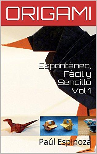Descargar Libro Espontáneo, Fácil y SencilloVol 1 (Espontáneo Fácil y sencillo) de Paul Espinoza