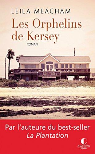 Les Orphelins de Kersey (POCHE) par Leila Meacham