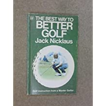 The Best Way to Better Golf