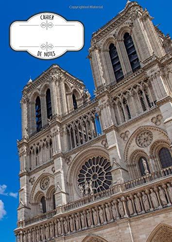otre-Dame De Paris - Cahier Scolaire à grands carreaux Format A4 - Seyès - 8 mm - 200 pages / 100 feuilles - Motif Paris Cathedrale - Notre-Dame De Paris ()