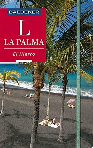 Baedeker Reiseführer La Palma, El Hierro: mit praktischer Karte EASY ZIP