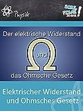 Elektrischer Widerstand und Ohmsches Gesetz - Schulfilm Physik