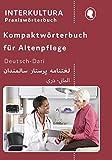 Kompaktwörterbuch für Altenpflege / in sieben Sprachen: Kompaktwörterbuch für Altenpflege / Kompaktwörterbuch für Altenpflege Deutsch-Dari: in sieben Sprachen / Für Auszubildende und Praktiker