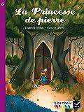 Ribambelle CP Série violette éd. 2014 - La princesse de pierre (album nº5)
