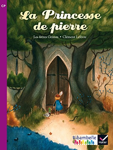 Ribambelle CP série violette éd. 2014 - La princesse de pierre - Album 5 (Ribambelle lecture) por Jacob Grimm