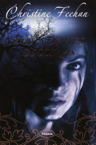 Dos Noches Oscuras: 1 (Titania Fantasy)