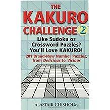The Kakuro Challenge 2 by Alastair Chisholm (2006-01-10)