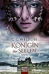 Königin der Seelen: Roman
