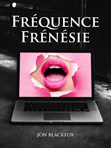 Fréquence frénésie (French Edition)