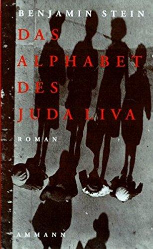 Das Alphabet des Juda Liva: Roman