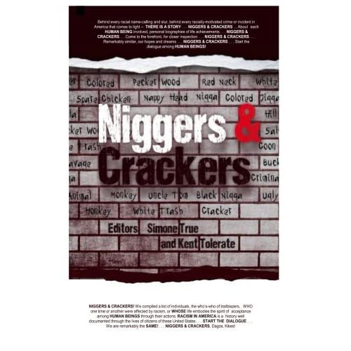 Niggers and Crackers by Simone True (2014-01-27)