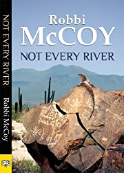 Not Every River (English Edition)
