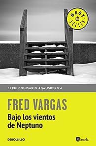 Bajo los vientos de Neptuno par Fred Vargas