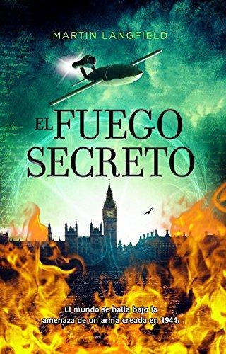 El fuego secreto / The Secret Fire by Martin Langfield (2012-04-10)
