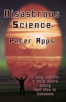 Disastrous Science by [Apps, Peter]