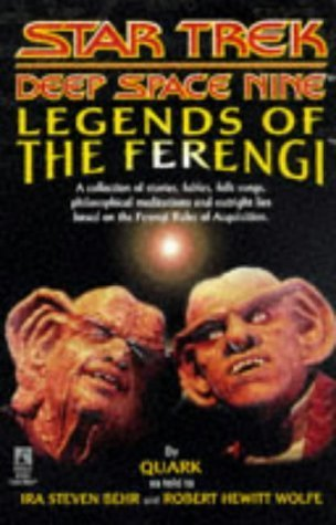 Legends of the Ferengi (Star Trek Deep Space Nine (Unnumbered Paperback)) by Ira Steven Behr (1997-08-01)