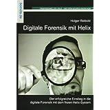 Digitale Forensik mit Helix: Helix kompakt
