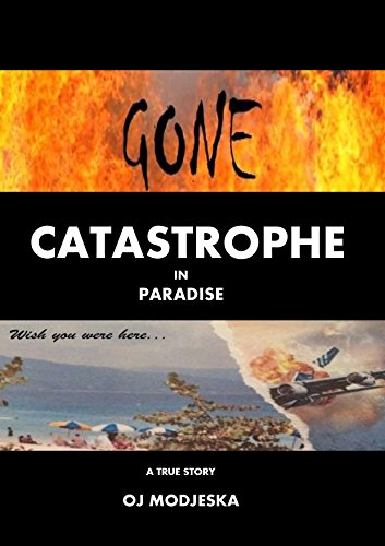 Gone: Catastrophe in Paradise by [Modjeska, OJ]
