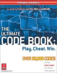 The Ultimate Code Book: Play. Cheat. Win.: Prima Games by Knight (2003-04-06)
