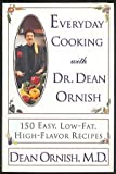 Telecharger Livres Everyday Cooking With Dr Dean Ornish 150 Easy Low Fat High Flavor Recipes by Ornish Dean 1996 Hardcover (PDF,EPUB,MOBI) gratuits en Francaise
