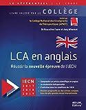 LCA en anglais - Réussir la nouvelle épreuve de l'iECN