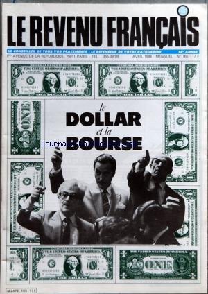 REVENU FRANCAIS (LE) [No 165] du 01/04/1984 - LE DOLLAR ET LA BOURSE