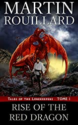 Rise of the Red Dragon: Tales of the Lorekeepers - Tome 1 (English Edition)
