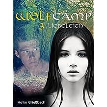 Wolfcamp: 3 Liebeleien