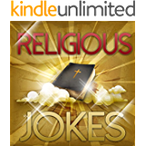 Religious Jokes: Funny Jokes, Puns, Humor, and Comedy about Religions (LOL Funny Jokes) (English Edition)