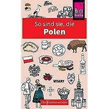 So sind sie, die Polen: Die Fremdenversteher von Reise Know-How